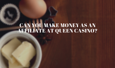 Can you make money as an affiliate at Queen Casino?